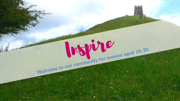 """Photo of Glastonbury Tor, with a banner saying """"Inspire, welcome to our community for women aged 18-30"""""""